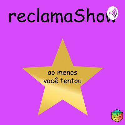 ReclamaShow