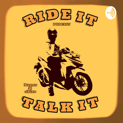 Ride It Talk it