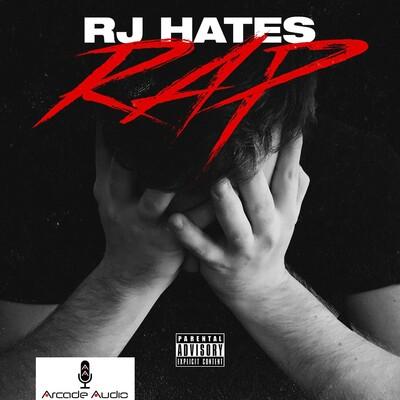 RJ Hates Rap