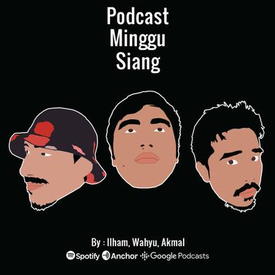 Podcast Minggu Siang