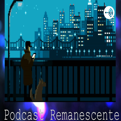 Podcast Remanescente