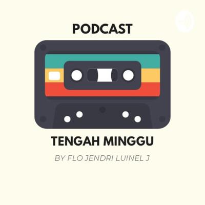 Podcast Tengah Minggu