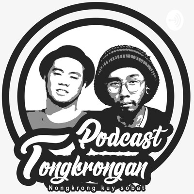 Podcast Tongkrongan
