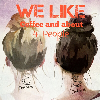 We Like Coffee and about 4 People
