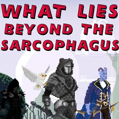 What Lies Beyond The Sarcophagus