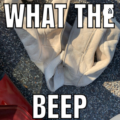 What the Beep