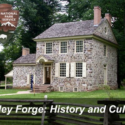 Valley Forge History & Culture
