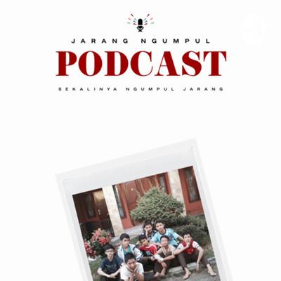 Jarang Ngumpul Podcast
