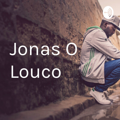 Jonas O Louco