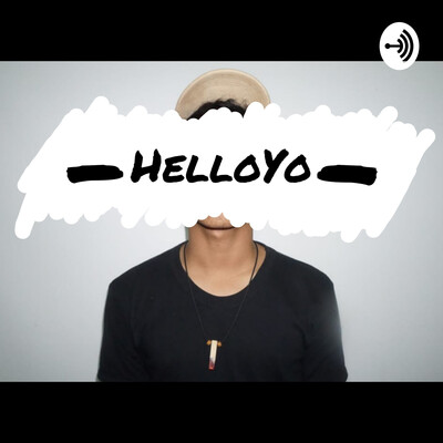 HelloYo Podcast