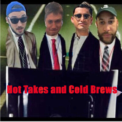 Hot Takes and Cold Brews