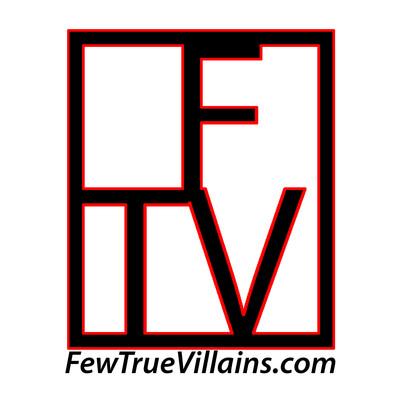 FewTrueVillains Podcast