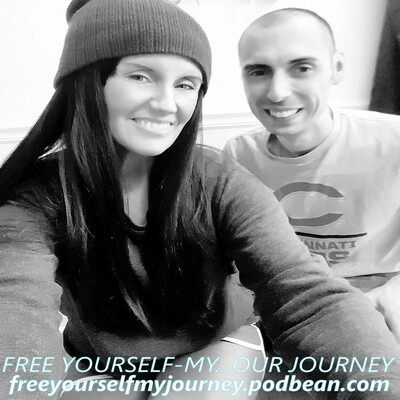 FREE YOURSELF... MY-OUR JOURNEY... PLOG-Podcast Blog