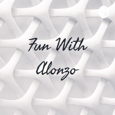 Fun With Alonzo