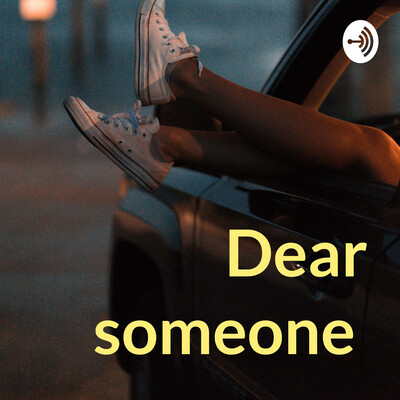 Dear someone