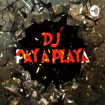 DJ PAY A PLAYA