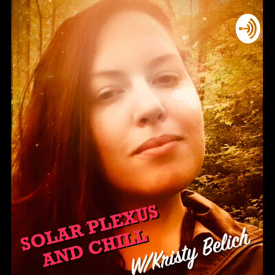 Solar Plexus And Chill with Kristy Belich