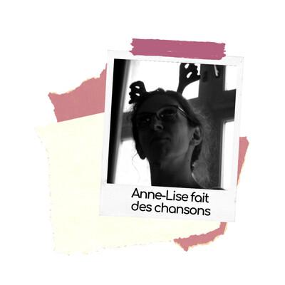 Anne-Lise fait des chansons