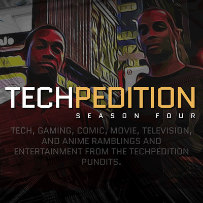 Techpedition: Tech, Video Games, TV, and Anime