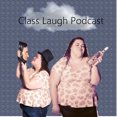 Class Laugh Podcast