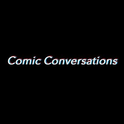 Comic Conversations w/ David Robinson