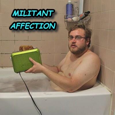 Militant Affection: A Dark Comedy