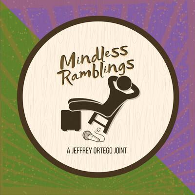 Mindless Ramblings