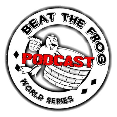 Beat the Frog World Series Podcast