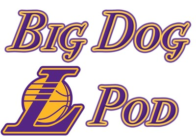 Big Dog Lakers Pod