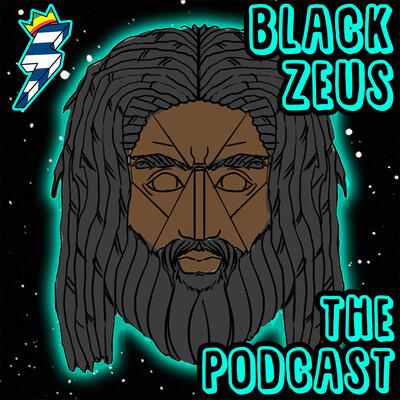 Black Zeus: The Podcast