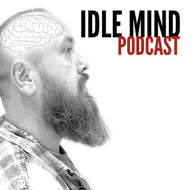 Idle Mind Podcast