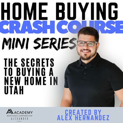 Utah Home Buying Crash Course