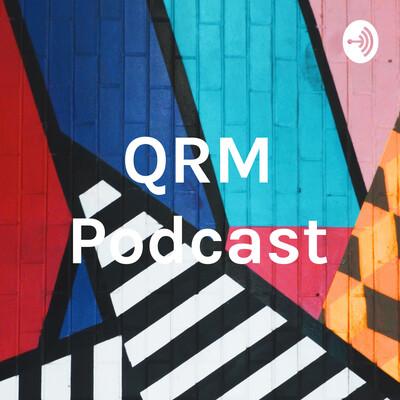 QRM Podcast