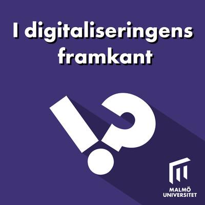 I digitaliseringens framkant