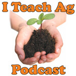 I Teach Ag Podcasts