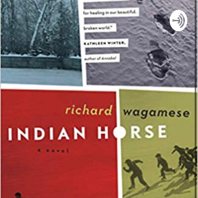Indian Horse Podcast