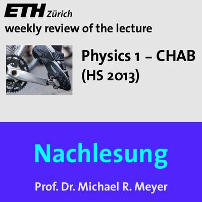 Nachlesung Physics 1 CHAB (HS13) - M4A