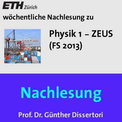 Nachlesung Physik 1 ZEUS (FS13) - M4A