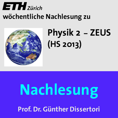 Nachlesung Physik 2 ZEUS (HS13) - M4A