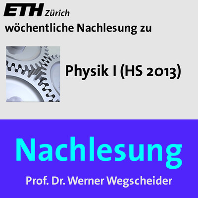 Nachlesung Physik I (HS13) - M4A