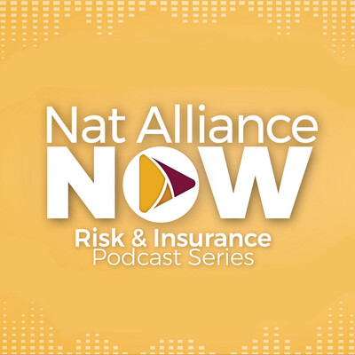 Nat Alliance NOW Risk & Insurance Podcast