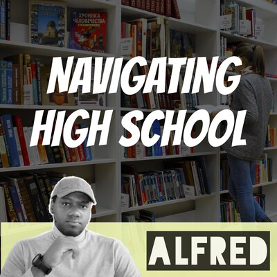 Navigating High School