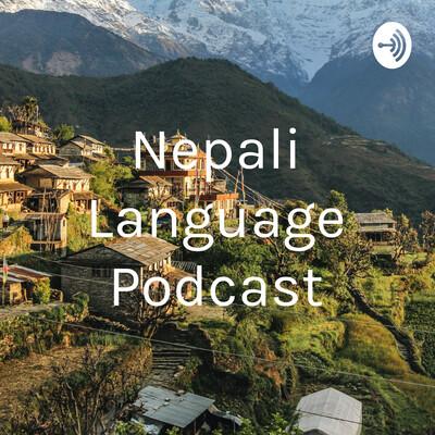 Nepali Language Podcast