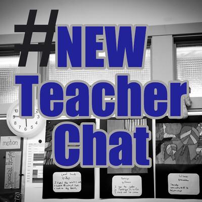 New Teacher Chat Radio