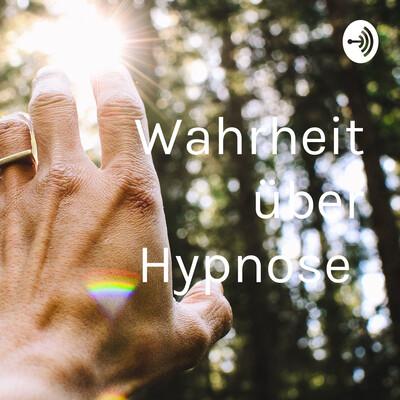 Wahrheit über Hypnose