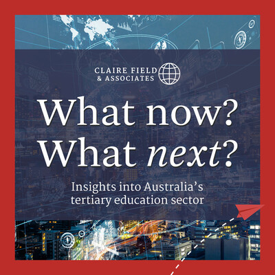 What now? What next? Insights into Australia's tertiary education sector