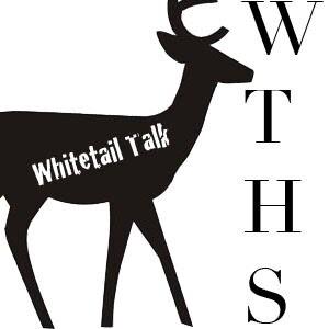 Whitetail Talk – WTHS