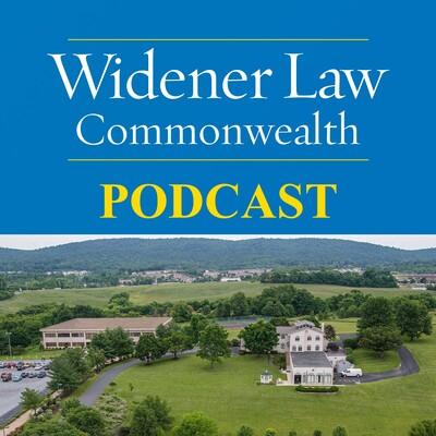 Widener Law Commonwealth's Podcast