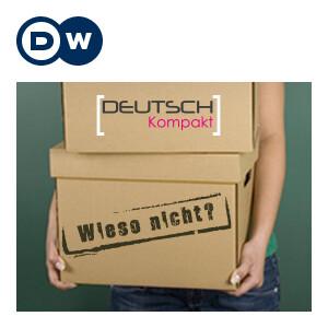 Wieso nicht? | Да учим немски | Deutsche Welle