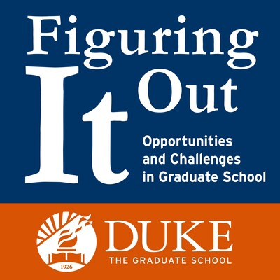 Figuring It Out: Graduate School Podcast